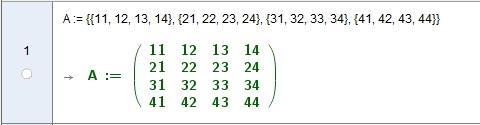 [size=100]Im CAS lege ich eine Matrix A an und verwende Einträge an denen sich leicht die Zeilen und Spalten-Positionen ablesen lassen. Ich verwende Zahleneinträge, damit sich die Matrixelemente einfach abgreifen lassen:  A(n) steht dann für die Matrixzeile n und A(z,s) steht für das Element in Zeile z, Spalte s![/size]