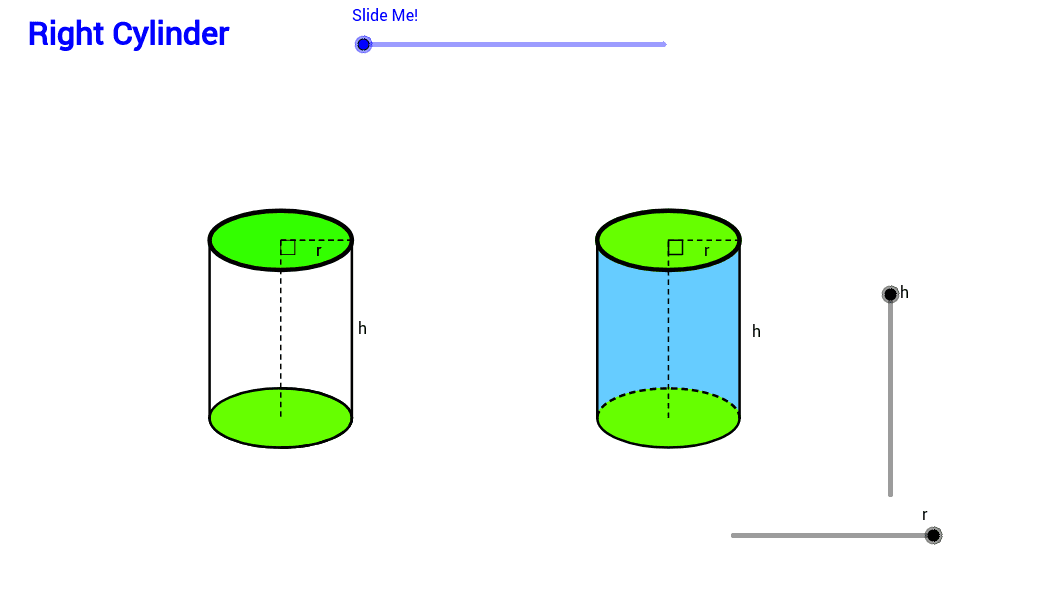 Play with r (radius) and h (height) to see how the cylinder changes. Press Enter to start activity