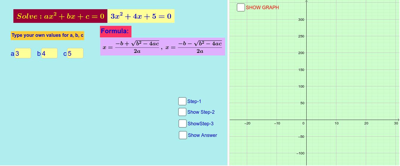 Solving Quadratic equation using Formula Press Enter to start activity