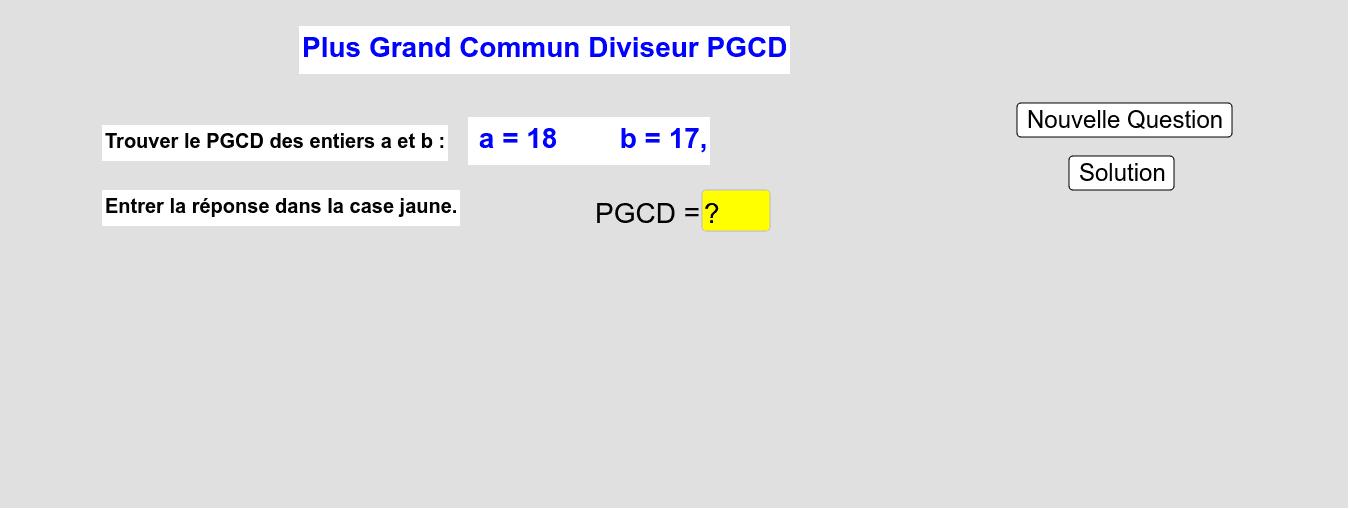 PGCD (Exercices) Press Enter to start activity
