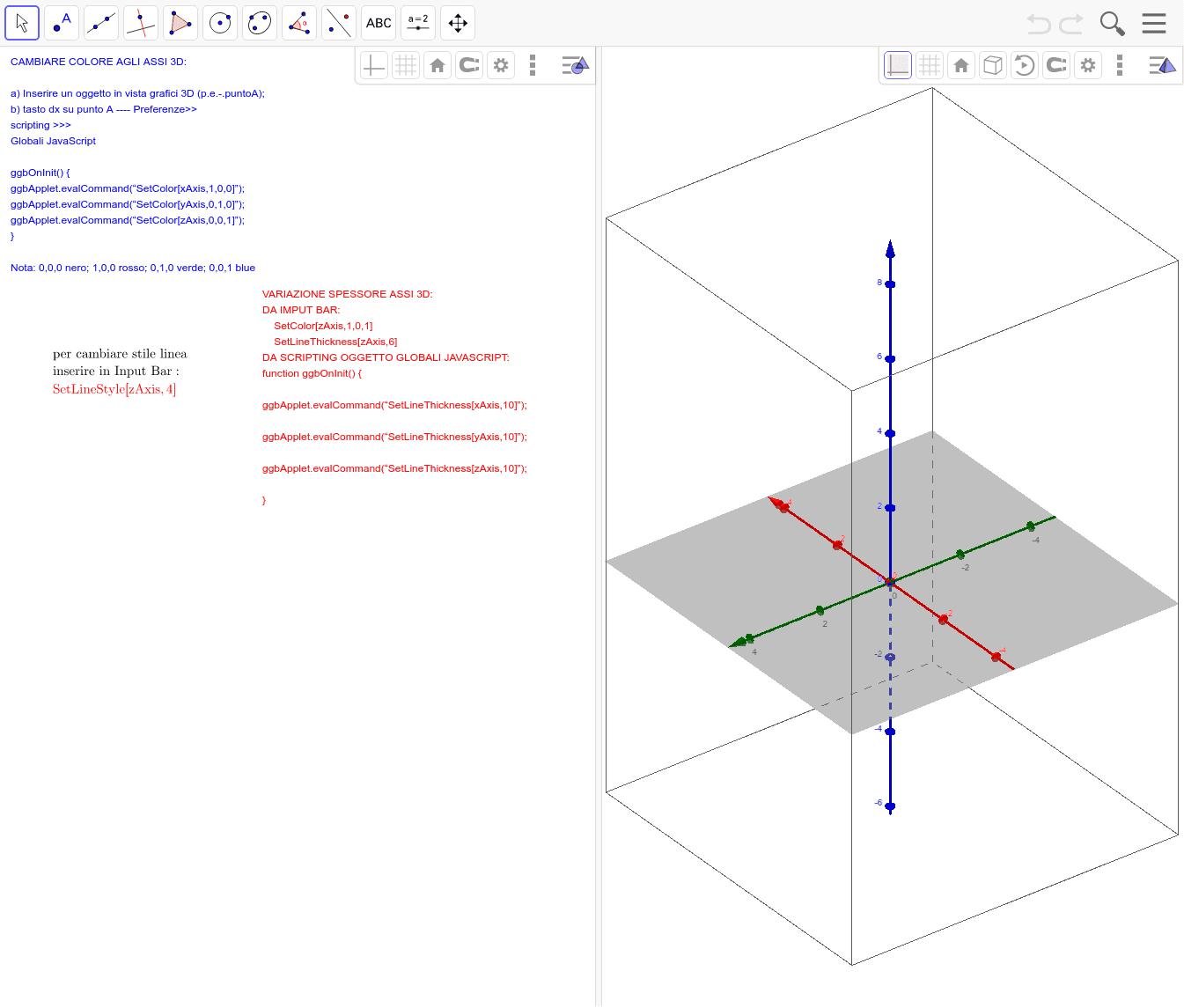 Lo stile degli assi non è visibile in ggbtube. Funziona perfettamente sul PC. Premi Invio per avviare l'attività