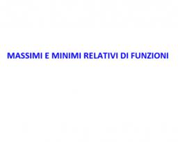 massimi e minimi relativi di funzioni
