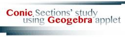 Conic Sections' study using Geogebra applet