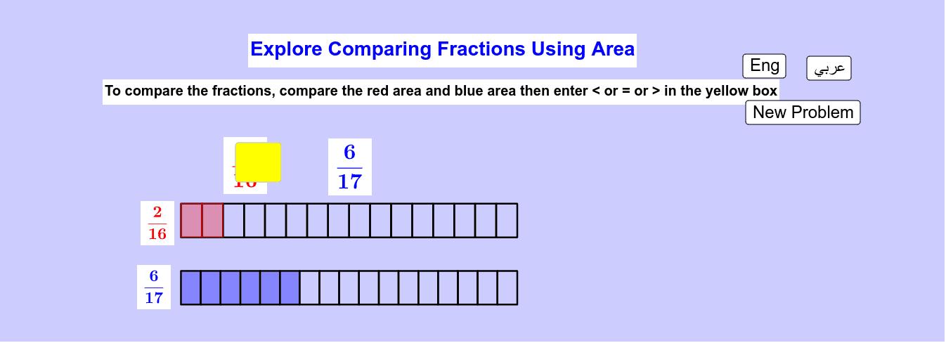 Comparing Fractions Using Area Model   مُقارنة الكسور باستخدام نموذج المساحة Press Enter to start activity