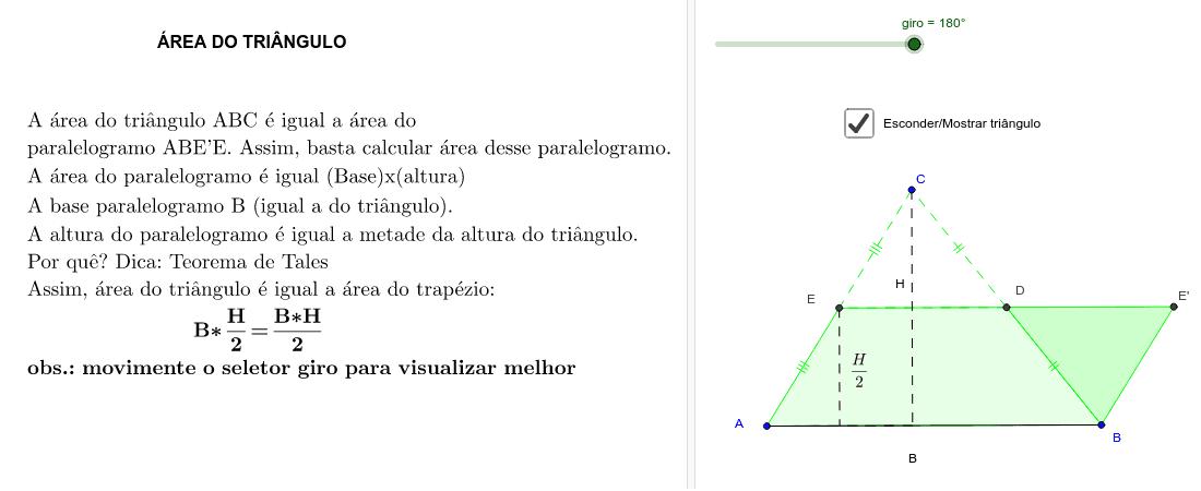 CONSTRUÇÃO 3: Manipule o controle deslizante para comparar a área do triângulo ABC com a área do paralelogramo ABE'E, Press Enter to start activity