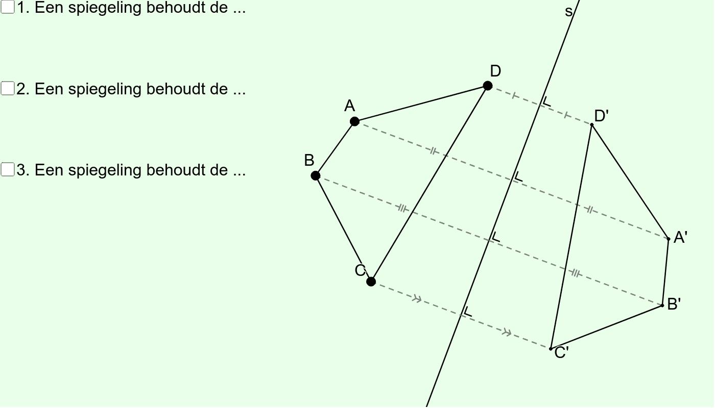 Spiegeling (Eigenschap nrs. 1, 2 en 3) Klik op Enter om de activiteit te starten