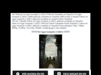 Un lugar tranquilo 2 (2021) Película Completa en Español Latino.pdf