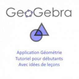 Appli Géométrie pour débutants et idées de leçons