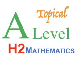 A Level H2 Math Topical