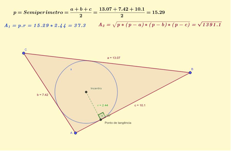 CONSTRUÇÃO 5: Área do triângulo, dispondo do raio da circunferência inscrita no triângulo e do semiperímetro ou do tamanho dos lados do triangulo(a, b e c). Press Enter to start activity