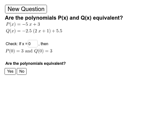 Are the Polynomials equivalent? Press Enter to start activity