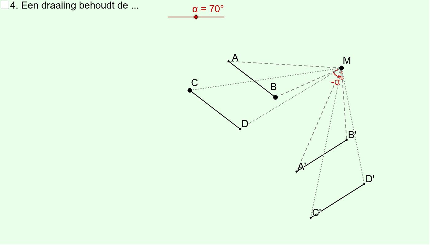 Draaiing (Eigenschap nr. 4) Klik op Enter om de activiteit te starten