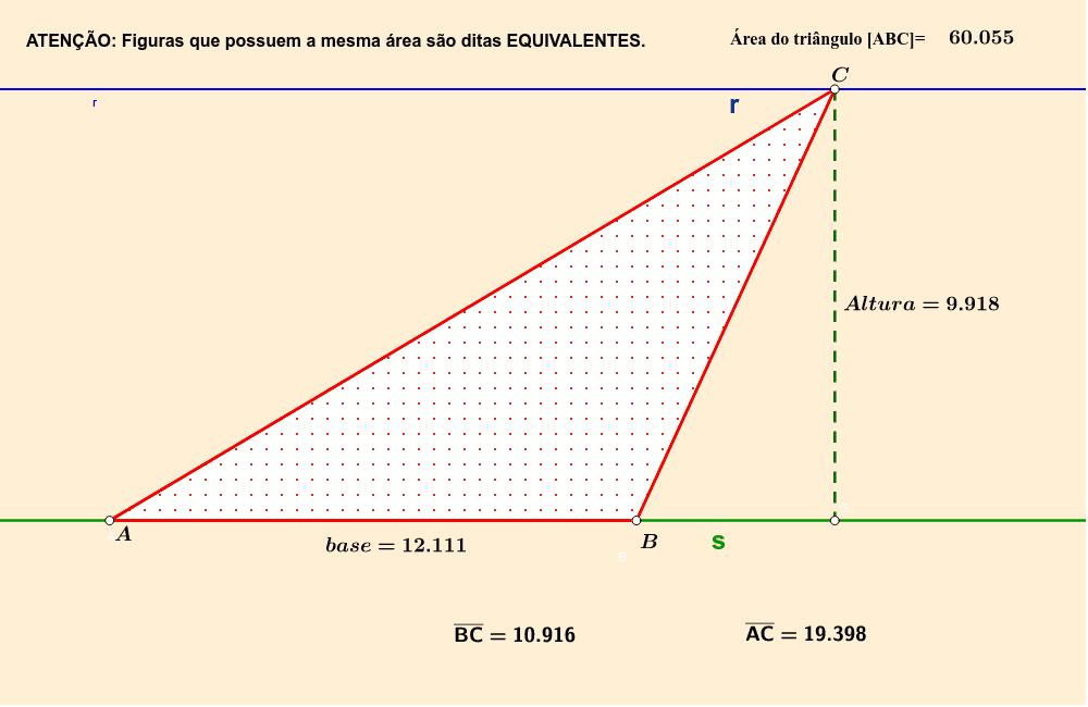 """CONSTRUÇÃO 2: Movimentando o ponto C, sobre a reta """"r"""" que é paralela a base (AB) do triângulo, nem o comprimento da base nem a altura (distância entre as paralelas) é alterada, portanto  a área permanece a mesma, apesar dos triângulos serem diferentes. Press Enter to start activity"""