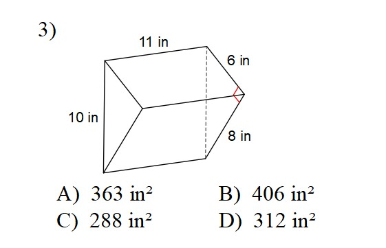 Find the total surface area of the triangular prism. (Find the area of the 2 triangles and the 3 rectangles and add).