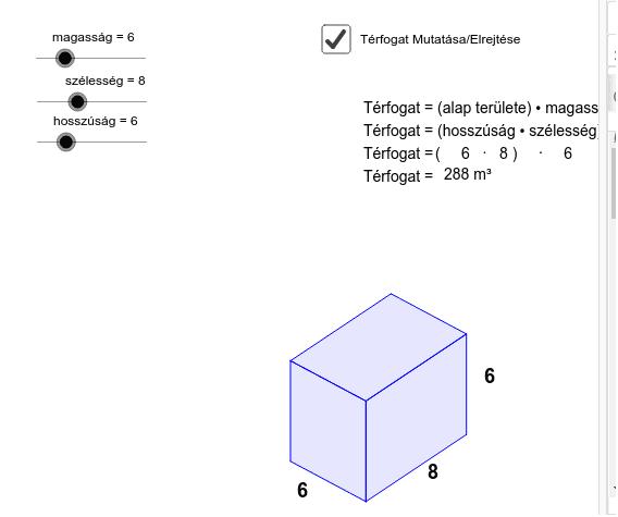 Térfogatszámítás képlete: a * b * c (hosszúság * szélesség * magasság) Press Enter to start activity