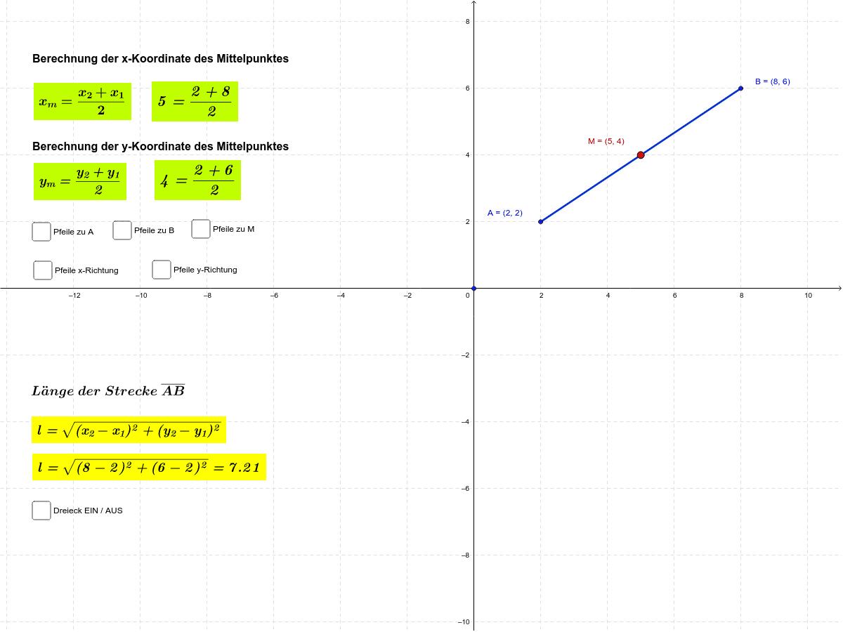 Mittelpunkt und Länge einer Strecke Drücke die Eingabetaste um die Aktivität zu starten
