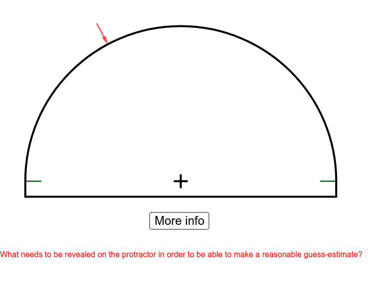 """What angle measure is indicated by the red arrow?  Click """"more info"""" to refine your guess. Press Enter to start activity"""