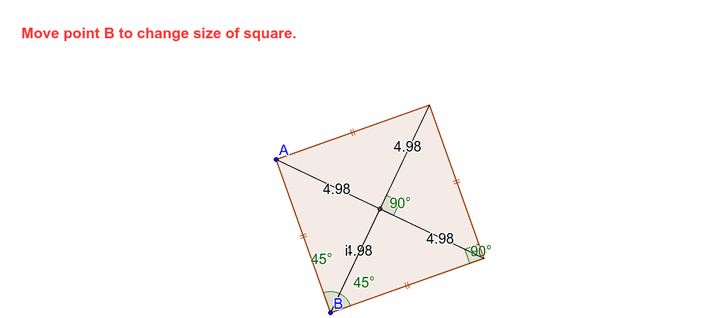 Drag B to change the shape of the square. What are all the observations you can make? Press Enter to start activity