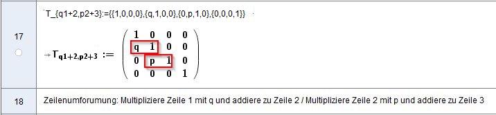[size=100]Allgemein werden in Zeilentransformationsmatrizen die Faktoren für die erste Zeile unterhalb der Diagonalen in der ersten Spalte und die Faktoren für die zweite Zeile in der zweiten Spalte hinterlegt. Weitere Zeilenfaktoren analog eintragen ...[/size]