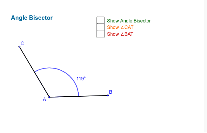 Angle Bisector Press Enter to start activity