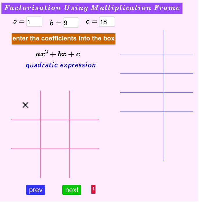 Please enter the coefficients into the boxes, press Arrow Buttons to learn the steps. Press Enter to start activity