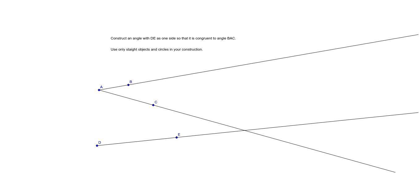 Construct an Angle Congruent to a Given Angle Press Enter to start activity