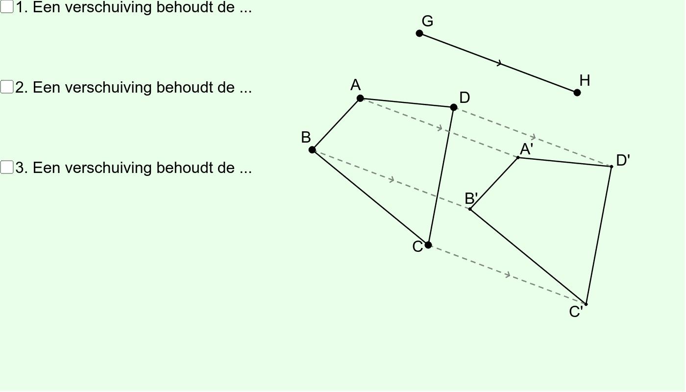 Verschuiving (Eigenschap nrs 1, 2 en 3) Klik op Enter om de activiteit te starten