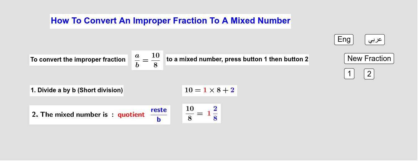 How To Convert An Improper Fraction to A Mixed Number         كيف نُحوّل كسراً زائداً إلى عدد كسري Press Enter to start activity