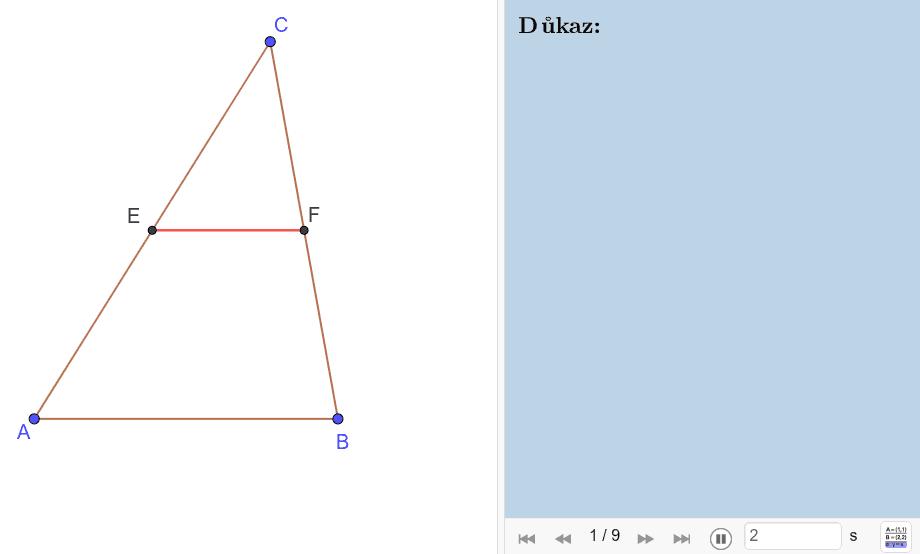 Důkaz 2: Přes shodnost trojúhelníků dle věty SUS  Press Enter to start activity