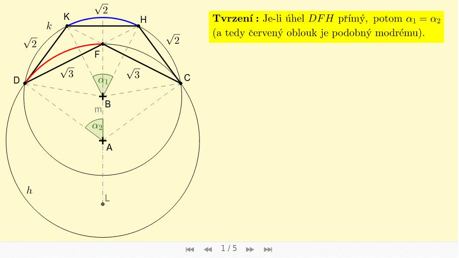 Rozbor konstrukce - část 2 - Důkaz, že je-li úhel DFH přímý, potom je modrý a červený oblouk podobný: Zahajte aktivitu stisknutím klávesy Enter