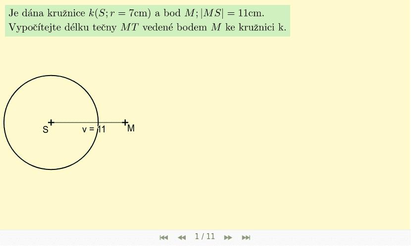 Příklad 1 - bod M je vně kružnice Zahajte aktivitu stisknutím klávesy Enter
