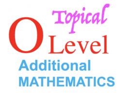 A Math O Level Topical