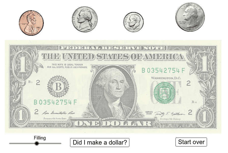 Drag coins on top of the dollar bill shown so that the value of all these coins also totals $1.00.  Press Enter to start activity