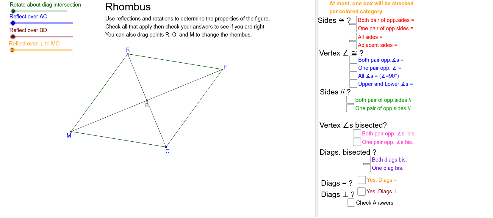 Examine symmetries to determine properties of a rhombus Press Enter to start activity