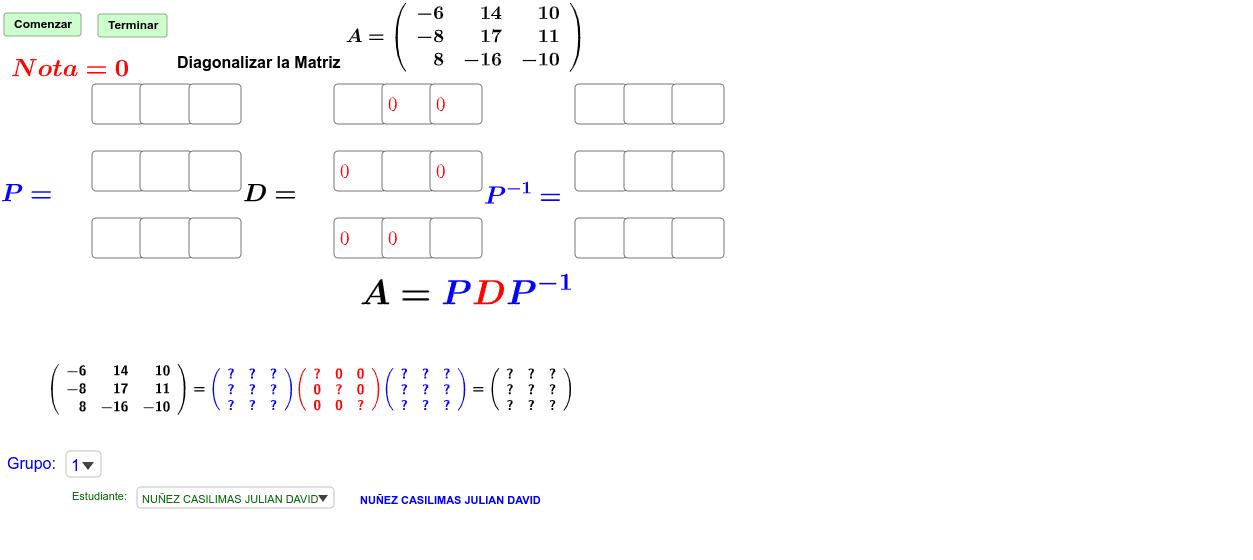 Primera Descomposición de Matrices (Diagonalización) Presiona Intro para comenzar la actividad