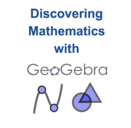 Discovering Math with GeoGebra