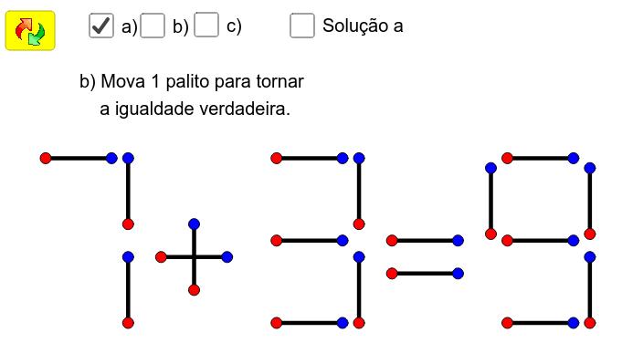 Mova os palitos com a ponta vermelha e gire clicando na ponta azul, girar não conta como movimento. Press Enter to start activity