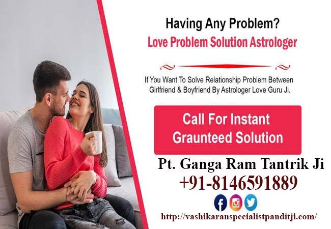 100% Parents Approval & Intercaste Love Marriage Specialist. Complete Privacy. Call Now +91-8146591889 ग्रह कलेश. गढा धन. पति पत्नी मे अनबन, तलाक. सौतन / दुश्मन से छुटकारा. love marriage specialist (GET LOST YOUR LOVE BACK) ALL PROBLEM SOLUTION BY Astrologer Ganga Ram Tantrik ☏ ๑۞๑,¸¸,ø +91-8146591889 ☏ AND FINANCIAL BROBLEMS WITH BLACK MAGIC SAME DAY GUARANTEE, New York, Limpopo, London, Venezuela, Chile , Sweden, Denmark, Rwanda, Oman, , Dubai, Poland New Castle, Namibia, Botswana, Mozambique, South Africa, Limpo¬po, JORDAN, Turkey, Belgium, Saudi Arabia, Australia, Malaysia, to Johannesbu Zambia, Swaziland, Madagascar, Zimbabwe, Le sotho, Uganda, rg, Lebanon, Berhrain USA, California, Dallas, England, German, Spain, Jamaica, Brazil, Germany, Austria, Vancouver , Denmark, Hong Kong, China ,, Pretoria, Durban, Australia, Wales, France, Cairo GHANA, Namibia, Botswana, China, Norway, Sweden, Capet own, Tanzania, Northern Cape, Canada, ☏ किसी को भी वश मैं करें and get advice from him. Any problems. Get all solutions in your life within 72 hours and with 101% guaranteed. प्रेम विवाह मैं समस्या अंतरजातीय समस्या पर समाधान की तलाश ONE TIME Call ☏ To (Astrologer Ganga Ram Tantrik ) Baba Ji To CHANGE YOUR LIFE CONTACT: +91-8146591889    [b]Contact us:= (India)+ Whatsapp number[b]:[/b][/b]+91-8146591889    [b]Please visit our website:[/b] [url=http://www.vashikaranspecialistpanditji.com/]http://www.vashikaranspecialistpanditji.com/[/url]   B-LACK* M-AGIC* SPECIALIST + ☏ +91-8146591889   LOVE MARRIAGE PROBLEM + ☏ +91-8146591889   Get Your | Ex Back | Lost Love Back by Vashikaran☏ +91-8146591889   DIVORCE PROBLEM SOLUTION ☏  +91-8146591889   HUSBAND WIFE DISTURBANCE SOLUTION ☏  +91-8146591889   FAMILY PROBLEM SOLUTION  +91-8146591889   Interacts love marriage problem solution Baba in Rajkot (Gujarat) +91-8146591889   Husband wife relationship problem solve Baba Kolkata(West Bengal) +91-8146591889   Husband vashikaran problem solve In Srinagar,Amritsar +91-8146591889   Divorce 