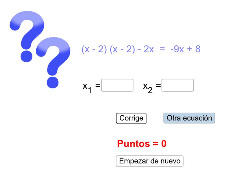 Opera y  resuelve las ecuaciones de 2º grado Presiona Intro para comenzar la actividad