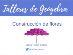 Taller de GeoGebra: Flores 3D